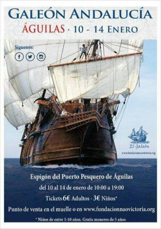 10th to 14th January the Galleon Andalucía is in Águilas