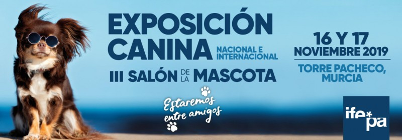 <span style='color:#780948'>ARCHIVED</span> - 16th and 17th November, annual dog show at IFEPA in Torre Pacheco